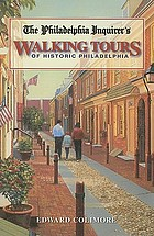 The Philadelphia inquirer's walking tours of historic Philadelphia