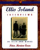 Ellis Island interviews : in their own words