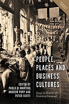 People, places and business cultures : essays in honour of Francesca Carnevali