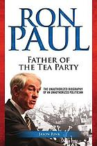 Ron Paul : father of the Tea Party