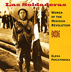 Las soldaderas : women of the Mexican Revolution