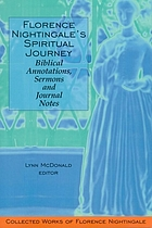 Florence Nightingale's spiritual journey : biblical annotations, sermons and journal notes