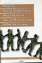 Meeting peace operations' requirements while maintaining MTW readiness
