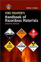 Fire fighter's handbook of hazardous materials