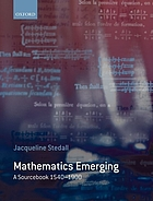 Mathematics emerging : a sourcebook 1540-1900