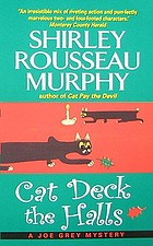 Cat deck the halls : a Joe Grey mystery