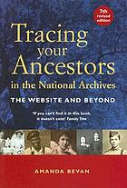 Tracing your ancestors in the National Archives.