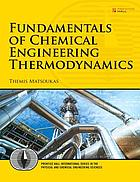 Fundamentals of chemical engineering thermodynamics : with applications to chemical processes