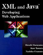 XML and Java : developing Web applications