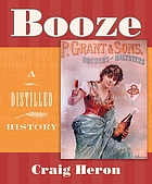 Booze : a distilled history