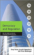 Democracy and regulation : how the public can govern essential services