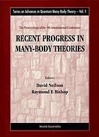 Recent progress in many-body theories : the proceedings of the 9th international conference : Sydney, Australia, July 21-25, 1997