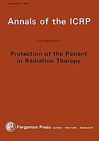 Protection of the patient in radiation therapy : a report of Committee 3 of the International Commission on Radiological Protection.