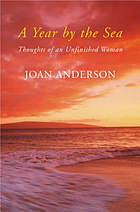 A year by the sea : thoughts of an unfinished woman