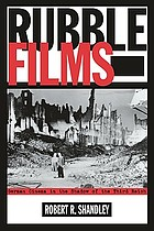 Rubble films : German cinema in the shadow of the Third Reich
