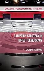 Campaign strategy in direct democracy