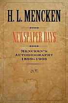 Newspaper days, 1899-1906