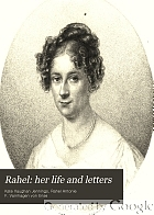 Rahel : her life and letters