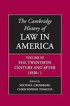 The Cambridge history of law in America. Volume 3