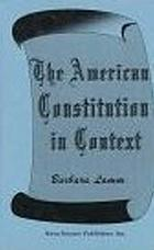 The American Constitution in context