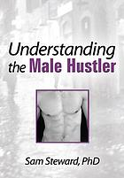 Understanding the male hustler