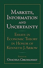 Markets, information, and uncertainty : essays in eocnomic theory in honor of Kenneth Arrow