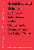 Breaches and bridges : reformed subcultures in the Netherlands, Germany, and the United States