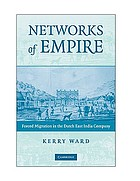 Networks of empire : forced migration in the Dutch East India Company