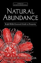 Natural abundance : Ralph Waldo Emerson's guide to prosperity