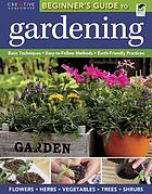 The beginners' guide to gardening