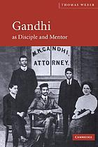 Gandhi as Disciple and Mentor cover image