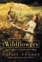 Wildflowers : a novel