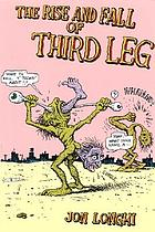 The rise and fall of Third Leg