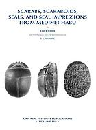 Scarabs, scaraboids, seals, and seal impressions from Medinet Habu