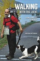 Walking with the light : from Frankfurt to Finchley