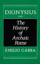Dionysius and the history of archaic Rome