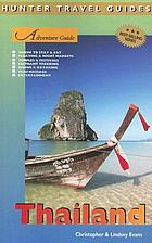 Thailand : Adventure Guide