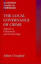The local governance of crime : appeals to community and partnerships