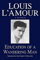 Louis L'Amour Education of a Wandering Man