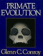 Primate Evolution by Glenn C. Conroy cover image