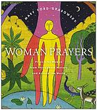 WomanPrayers : prayers by women throughout history and around the world