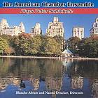 The American Chamber Ensemble plays Peter Schickele.