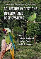 Proceedings of the International Workshop on Collective Excitations in Fermi and Bose Systems : : Serra Negra, São Paulo, Brazil, 14-17 September 1998
