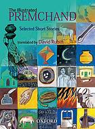 The illustrated Premchand : selected short stories
