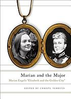 Marian and the Major : Marian Engel's Elizabeth and the golden city