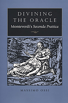 Divining the oracle : Monteverdi's seconda prattica