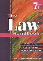 The law handbook : your practical guide to the law in New South Wales