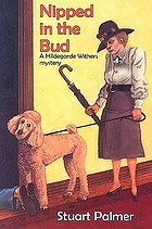 Nipped in the bud, a Miss Hildegarde Withers mystery.