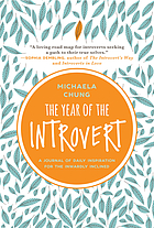 The year of the introvert : a journal of daily inspiration for the inwardly inclined