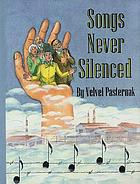 Songs never silenced : based on Lider fun di ghettos un lagern